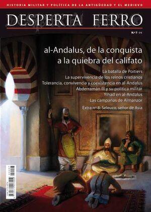 DESPERTA FERRO #07. AL-ANDALUS, DE LA CONQUISTA A LA QUIEBRA DEL CALIFATO