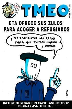 TMEO #133. ETA OFRECE SUS ZULOS PARA ACOGER A REFUGIADOS