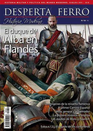 DESPERTA FERRO HISTORIA DE ESPAÑA #050. EL DUQUE DE ALBA EN FLANDES