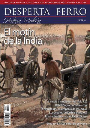 DESPERTA FERRO HISTORIA MODERNA #52. EL MOTIN DE LA INDIA