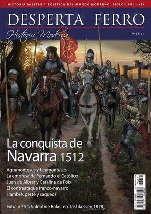 DESPERTA FERRO HISTORIA MODERNA #053. LA CONQUISTA DE NAVARRA