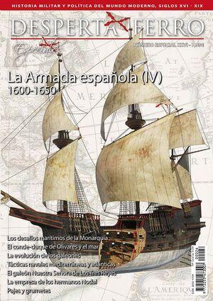 DESPERTA FERRO ESPECIAL #26 XXVI. LA ARMADA ESPAÑOLA IV (1600-1650)