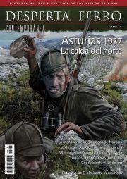 DESPERTA FERRO CONTEMPORANEA #47: ASTURIAS 1937. LA CAIDA DEL NORTE