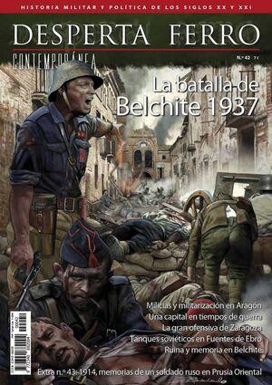 DESPERTA FERRO CONTEMPORANEA #42: LA BATALLA DE BELCHITE 1937