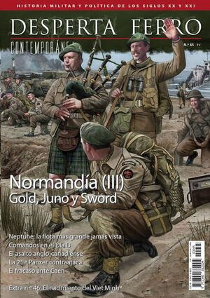 DESPERTA FERRO CONTEMPORANEA #45: NORMANDIA (III) GOLD, JUNO Y SWORD