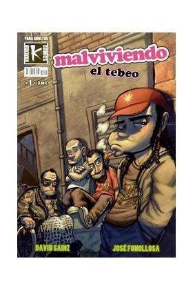 MALVIVIENDO: EL TEBEO