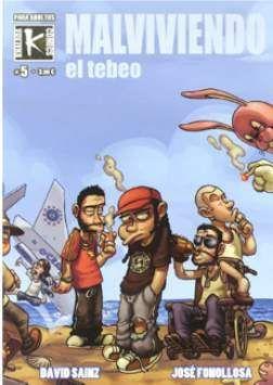 MALVIVIENDO: EL TEBEO VOL. 5