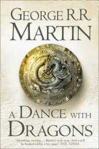 A DANCE WITH DRAGONS BOOK 5 (BOOK 5 OF A SONG OF ICE AND FIRE)