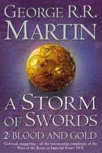 A STORM OF SWORDS 2: BLOOD AND GOLD (BOOK THREE PART TWO OF A SONG OF ICE)