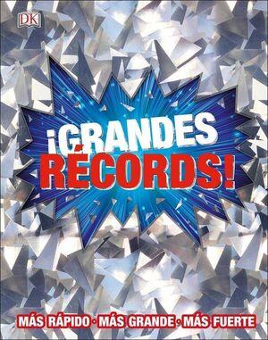 GRANDES RECORDS!: MAS RAPIDO. MAS GRANDE. MAS FUERTE