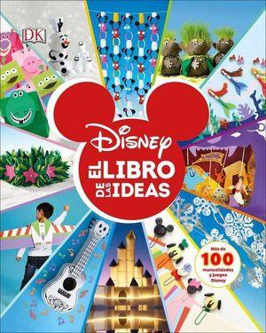 DISNEY: EL LIBRO DE LAS IDEAS