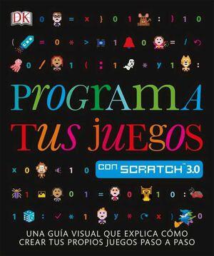 PROGRAMA TUS JUEGOS CON SCRATCH 3.0