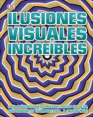 ILUSIONES VISUALES INCREIBLES