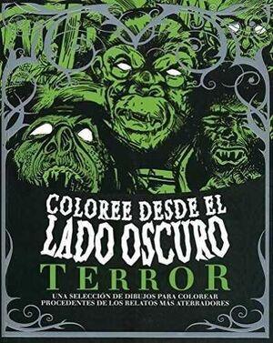 COLOREE DESDE EL LADO OSCURO: TERROR