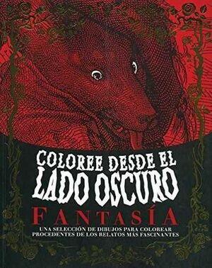COLOREE DESDE EL LADO OSCURO: FANTASIA