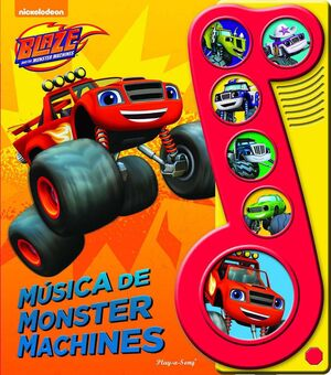 BLAZE AND THE MONSTER MACHINES: MUSICA DE MONSTER MACHINES