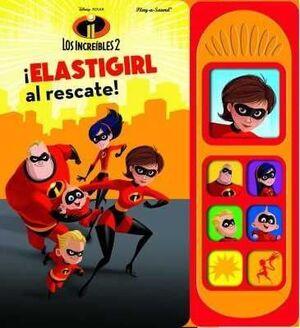 LOS INCREIBLES 2. ELASTIGIRL AL RESCATE!