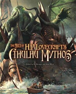 THE ART OF H.P. LOVECRAFT..S CTHULHU MYTHOS