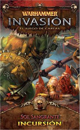 WARHAMMER INVASION SERIE 2 INCURSION 6 SOL SANGRANTE