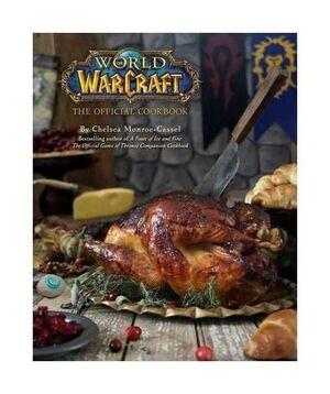 WORLD OF WARCRAFT THE OFFICIAL COOKBOOK (LIBRO DE COCINA)