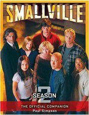 SMALLVILLE THE OFFICIAL COMPANION SEASON 2