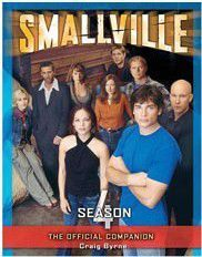 SMALLVILLE THE OFFICIAL COMPANION SEASON 4