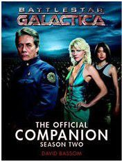 BATTLESTAR GALACTICA THE OFFICIAL COMPANION SEASON TWO