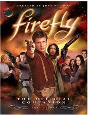 FIREFLY THE OFFICIAL COMPANION VOLUME ONE