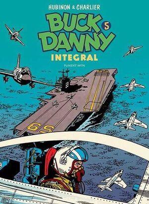 BUCK DANNY. INTEGRAL #05