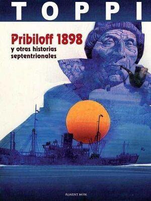 PRIBILOFF 1898 Y OTRAS HISTORIAS SEPTENTRIONALES