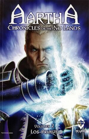 AARTHA. CHRONICLES OF THE NO LANDS #02. LOS PRIMUS