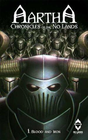 AARTHA. CHRONICLES OF THE NO LANDS #01. SENDAS DE SANGRE