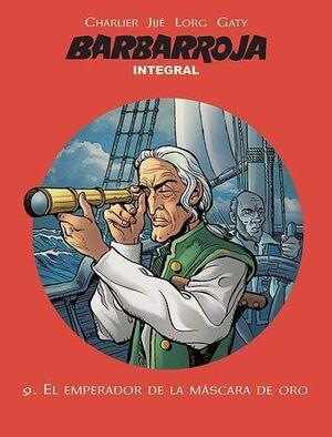 BARBARROJA. INTEGRAL VOL. 09. EL EMPERADOR DE LA MASCARA DE ORO