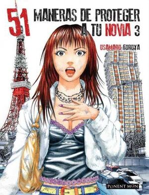 51 MANERAS DE PROTEGER A TU NOVIA #03