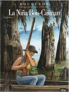 PASAJEROS DEL VIENTO: LA NIÑA BOIS-CAIMAN LIBRO 2