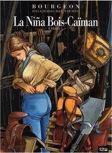PASAJEROS DEL VIENTO: LA NIÑA BOIS-CAIMAN LIBRO 1