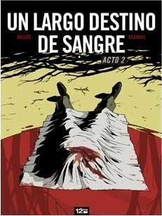 UN LARGO DESTINO DE SANGRE #02