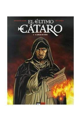 EL ULTIMO CATARO #03. EL JUICIO DE DIOS