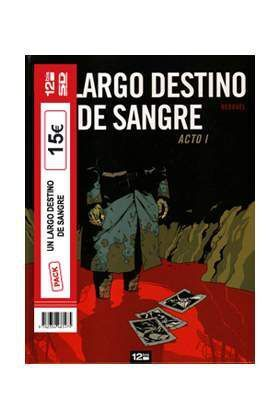 PACK UN LARGO DESTINO DE SANGRE