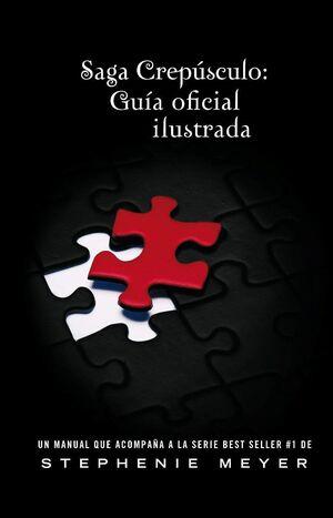 SAGA CREPUSCULO GUIA OFICIAL ILUSTRADA