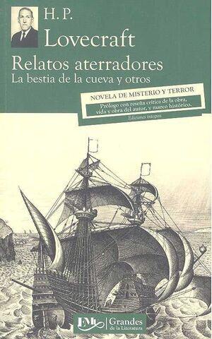 RELATOS ATERRADORES. LA BESTIA DE LA CUEVA Y OTROS