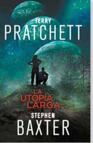 TERRY PRATCHETT: LA UTOPIA LARGA