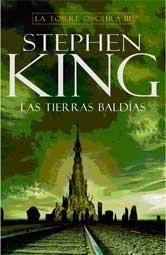 STEPHEN KING: LA TORRE OSCURA 03. LAS TIERRAS BALDIAS