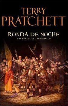 TERRY PRATCHETT: RONDA DE NOCHE