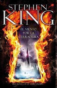 STEPHEN KING: LA TORRE OSCURA 08. EL VIENTO POR LA CERRADURA