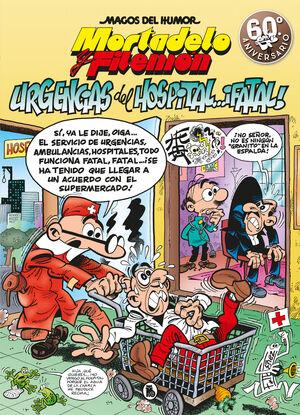 MAGOS DEL HUMOR: MORTADELO #195. URGENCIAS DEL HOSPITAL...¡FATAL!