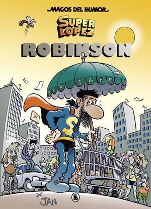 MAGOS DEL HUMOR: SUPER LOPEZ #193. ROBINSON