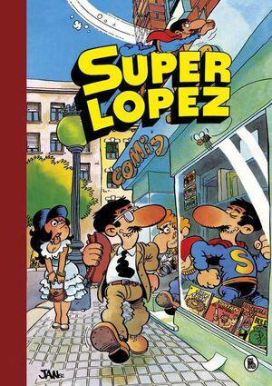 SUPERLOPEZ RECOPILATORIO #01. SUPER HUMOR
