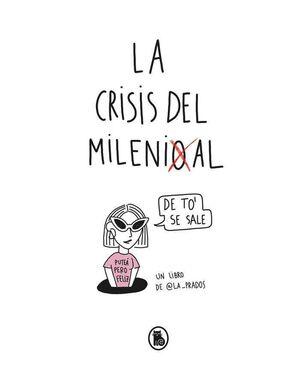 LA CRISIS DEL MILENIOAL