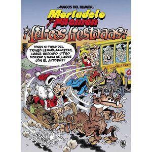 MAGOS DEL HUMOR: MORTADELO #201. FELICES FIESTAAAS!